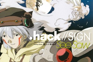 hackSign OP & ED single - Obsession & Gentle Dawn