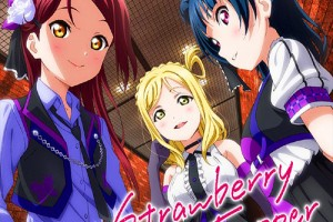 Love Live! Sunshine!! Single - Strawberry Trapper